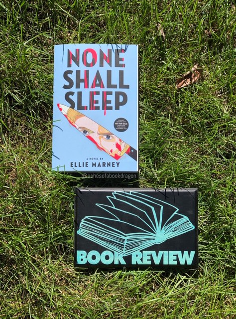 The Book cover has the image of a knife and woman's face. Below the book is a sign that reads, Book Review. Book title is None Shall Sleep by Ellie Marney